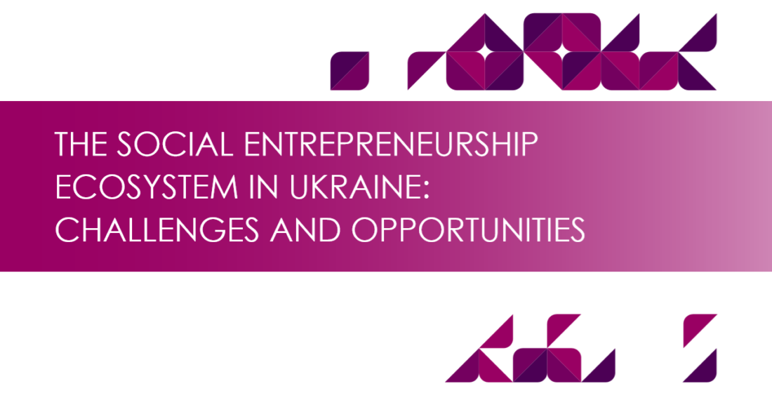 The Social Entrepreneurship Ecosystem in Ukraine: Challenges and Opportunities