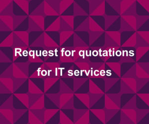 Request for quotations for IT services