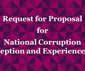 Request for Proposal (RFP) for National Corruption Perception and Experience Poll