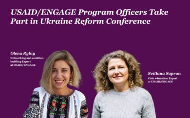 USAID/ENGAGE Program Officers Take Part in Ukraine Reform Conference