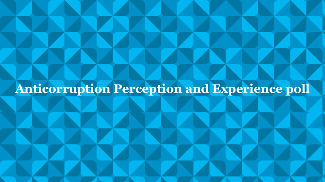 Anticorruption Perception and Experience Poll