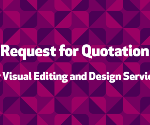 Request for Quotation (RFQ) for Visual editing and design services