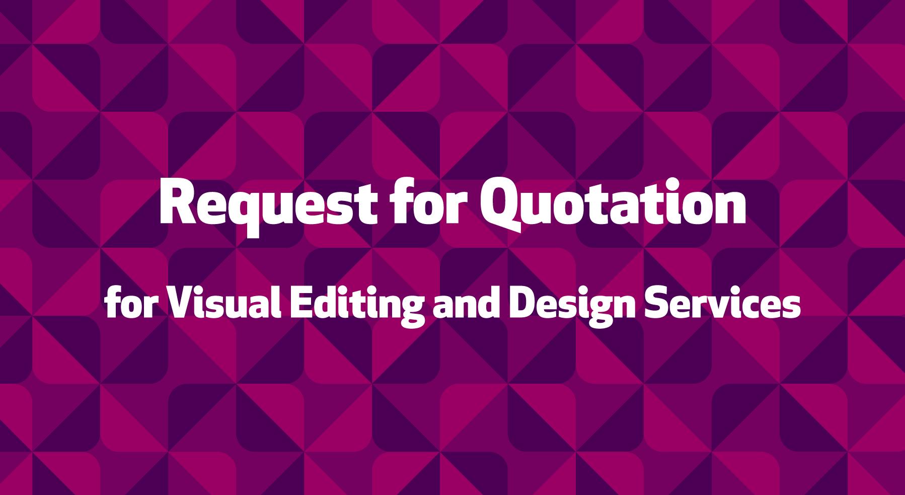 Запит цінової пропозиції (RFQ) на надання послуг з візуального редагування та дизайну для організації Pact Inc
